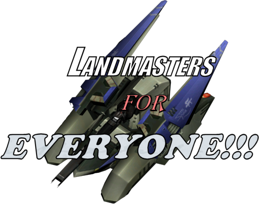 Landmasters for EVERYONE!!!